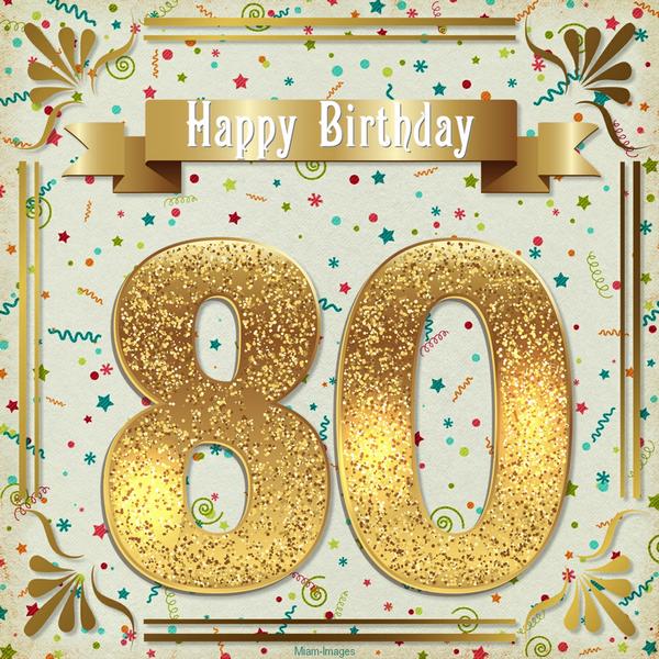 Carte Anniversaire 80 Ans Happy Birthday 80 Years