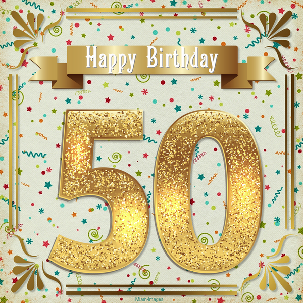 Carte Anniversaire 50 Ans Happy Birthday 50 Years